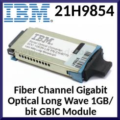 IBM 21H9854 Fiber Channel Gigabit Optical Long Wave 1GB/bit GBIC Module