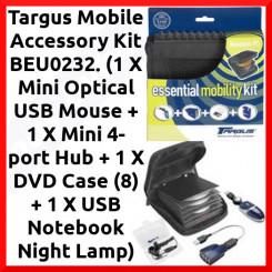 Targus Notebook Mini Optical USB Mouse with Essential Accessory Kit BEU0232 - (1 X Mini Optical USB Mouse + 1 X Mini 4-port Hub + 1 X DVD Case (8) + 1 X USB Notebook Night Lamp)