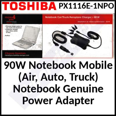 Toshiba 90W Notebook Mobile (Air, Auto, Truck) Notebook Genuine Power Adapter (PX1116E-1NPO) Input 12V-24V - Output 90W - 5A - for Toshiba Portege 3500, M100, R100 Series, Satellite 2410, 2450, 5200, A10 Series, Satellite Pro 2100, 6100, M10 Series