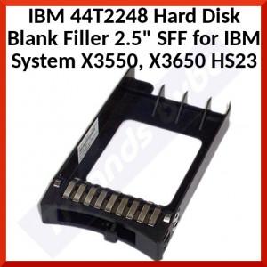 "IBM 44T2248 Hard Disk Blank Filler 2.5"" SFF for IBM System X3550, X3650 HS23"