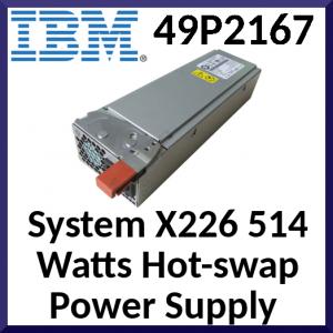 IBM System X226 514 Watts Hot-swap Power Supply (8648-1CG / 49P2167) - Refurbished