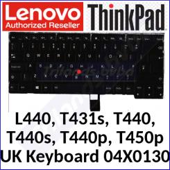 Lenovo ThinkPad Backlit Original Replacement Keyboard 04X0130 (Qwerty UK) for ThinkPad L440, T431s, T440, T440s, T440p, T450p