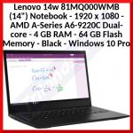 "Lenovo 14w 81MQ000WMB 35.6 cm (14"") Notebook - 1920 x 1080 - AMD A6 7th Gen A6-9220C (1MB Cache, 1.8GHz) 7th Generation - 4GB (1666MHz) DDR4-SDRAM - 64 GB eMMC - Black - Windows 10 Pro in S mode - AMD Radeon R5 Graphics - Belgian Keyboard"