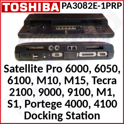 Toshiba Satellite Docking Station (PA3082E-1PRP) - Serial, Parallel, DVI, VGA, PS/2, USB, Audio, Modem, Ethernet Ports for Satellite Pro 6000, 6050, 6100, M10, M15, Tecra 2100, 9000, 9100, M1, S1, Portege 4000, 4100